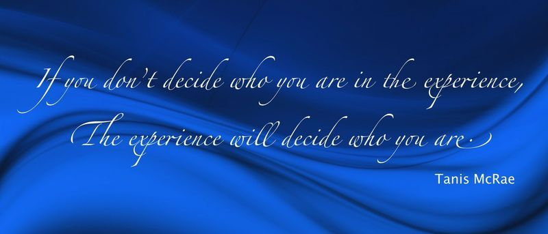 inspirational quote by tanis mcrae on a blue background