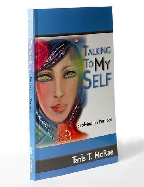 talking to myself, evolving on purpose, by tanis mcrae